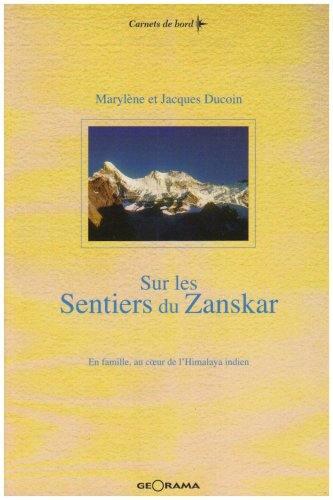 Sur les sentiers du Zanskar