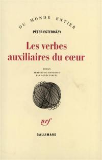 Les verbes auxiliaires du coeur : introduction aux belles-lettres