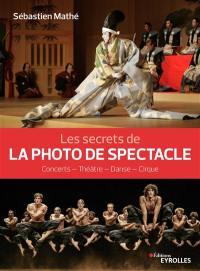 Les secrets de la photo de spectacle