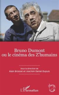 Bruno Dumont ou Le cinéma des z'humains