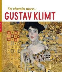 En chemin avec... Gustav Klimt