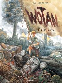 Wotan. Volume 1, 1939-1940