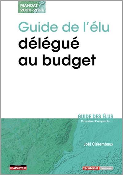Guide de l'élu délégué au budget