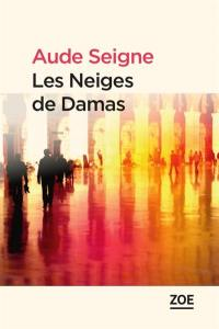 Les neiges de Damas