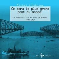 Ce sera le plus grand pont du monde!