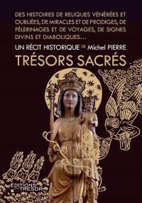 Trésors sacrés : un récit historique