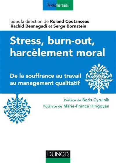 Stress, burn-out, harcèlement moral