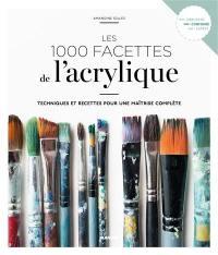 Les 1.000 facettes de l'acrylique