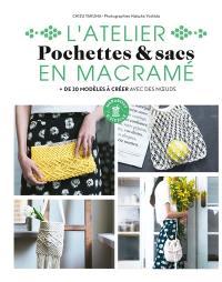 Pochettes & sacs en macramé