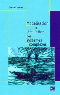 Modélisation et simulation des systèmes complexes