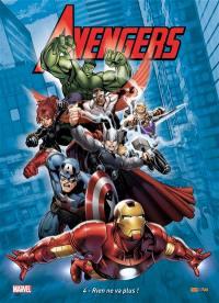 The Avengers. Volume 4, Rien ne va plus !