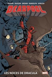 Deadpool, Les noces de Dracula