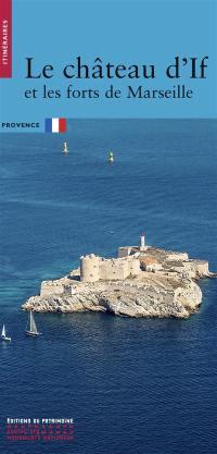 Le château d'If et les forts de Marseille