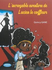 L'incroyable aventure de Lucien le coiffeur