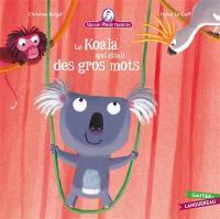 Mamie Poule raconte. Volume 10, Le koala qui disait des gros mots