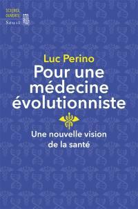 Pour une médecine évolutionniste