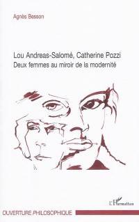 Lou Andreas-Salomé, Catherine Pozzi