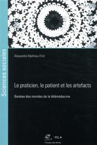 Le praticien, le patient et les artefacts
