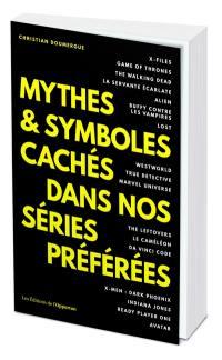Mythes & symboles cachés dans nos séries préférées