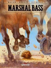 Marshal Bass. Volume 6, Los Lobos