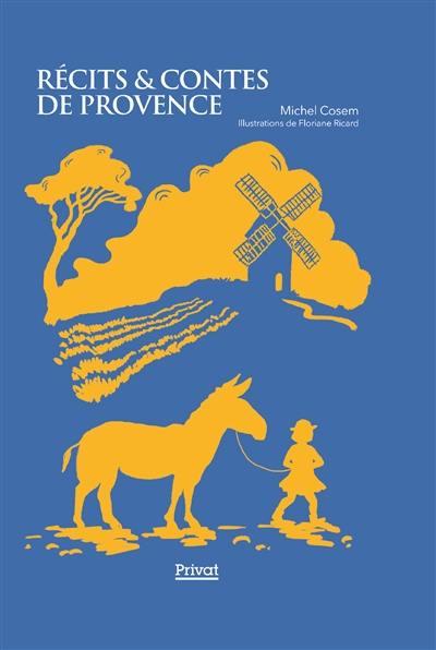 Récits & contes de Provence