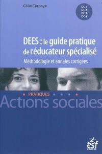 DEES, le guide pratique de l'éducateur spécialisé
