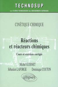 Réactions et réacteurs chimiques