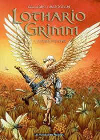 Lothario Grimm. Volume 4, La citadelle de plume