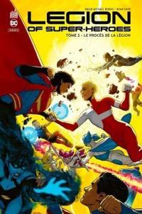 Legion of super heroes. Volume 2, Le procès de la Légion