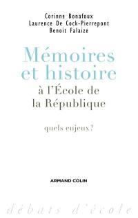 Mémoires et histoire à l'école de la République