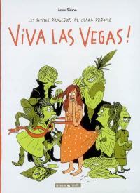 Les petites prouesses de Clara Pilpoile. Volume 2, Viva Las Vegas