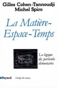 La Matière-espace-temps