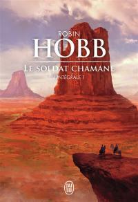 Le soldat chamane : l'intégrale. Vol. 1