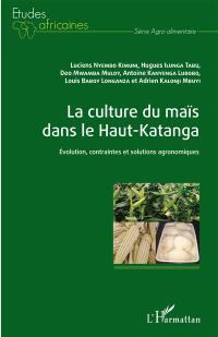 La culture du maïs dans le Haut-Katanga