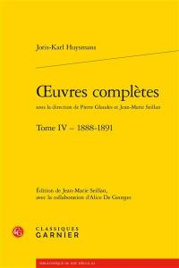 Oeuvres complètes. Volume 4, 1888-1891
