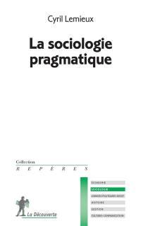 La sociologie pragmatique
