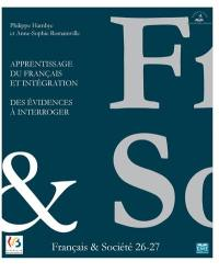 Cahiers français & société. n° 26-27, Apprentissage du français et intégration