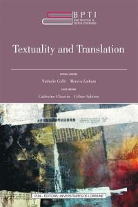 Book practices & textual itineraries. Volume 6, Textuality and translation