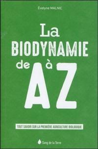 La biodynamie de A à Z