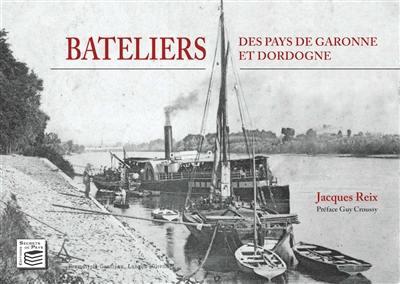 Bateliers des pays de Garonne et Dordogne