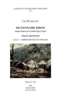 Dictionnaire birom. Volume 1, Birom-français-anglais