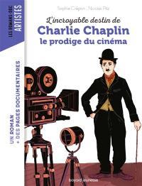 L'incroyable destin de Charlie Chaplin