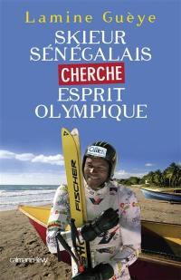 Skieur sénégalais cherche esprit olympique