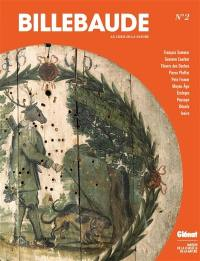 Billebaude. n° 2, Chasseur et naturaliste