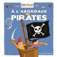 A l'abordage les pirates