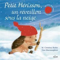 Petit Hérisson, un réveillon sous la neige