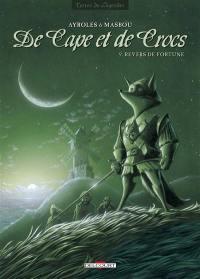 De cape et de crocs. Volume 9, Revers de fortune
