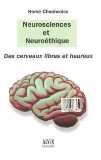 Neurosciences et neuroéthique