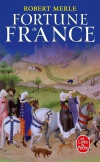 Fortune de France. Volume 1,