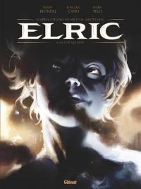 Elric. Vol. 4. La cité qui rêve